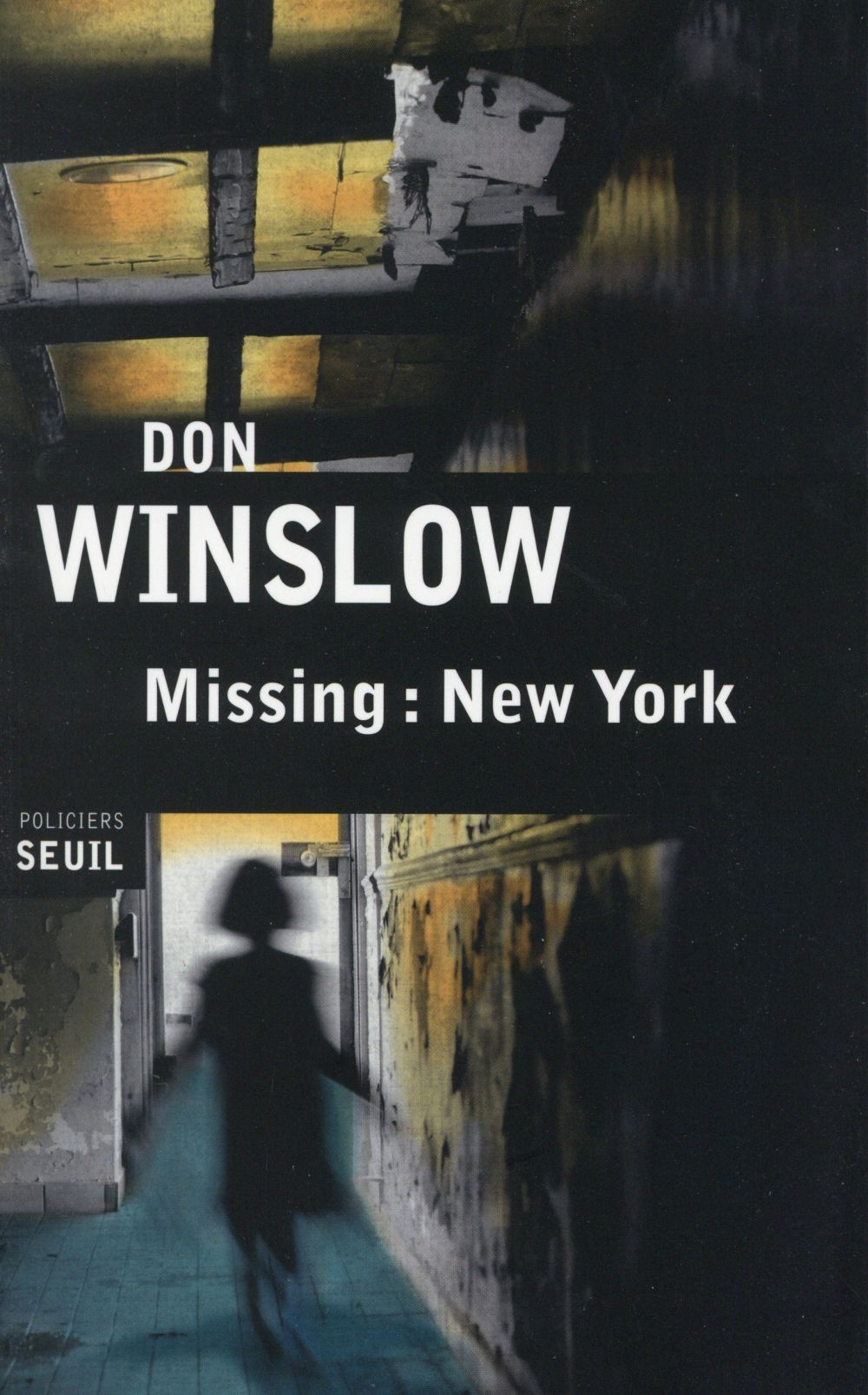 Missing: New York : roman / Don Winslow | Winslow, Don (1953-....)