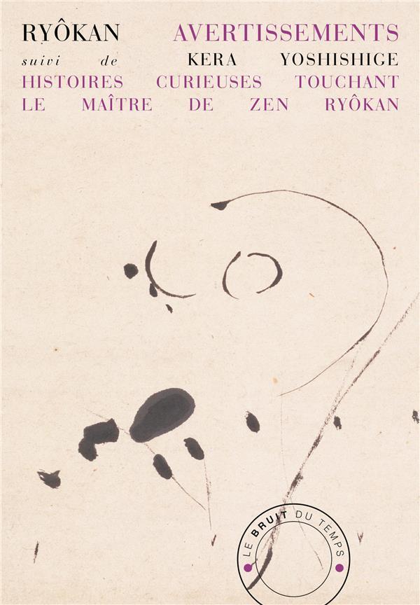 Avertissements ; histoires très-curieuses touchant le maître de zen ryôkan