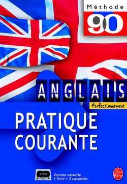 Methode 90 Anglais - Pratique Courante