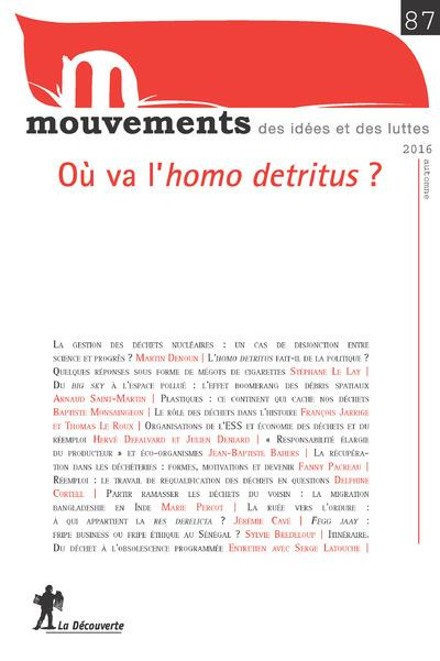 MOUVEMENTS 87 : OU VA L'HOMO DETRITUS ?
