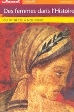 Couverture de Des Femmes Dans L'Histoire