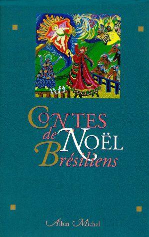 CONTES DE NOEL BRESILIENS