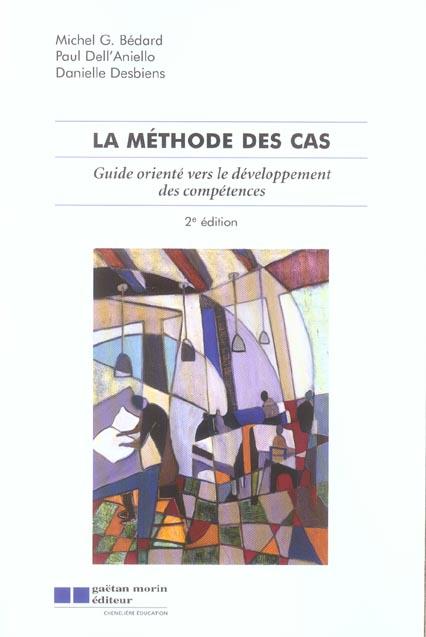 La Methode Des Cas ; Guide Oriente Vers Le Developpement Des Competences