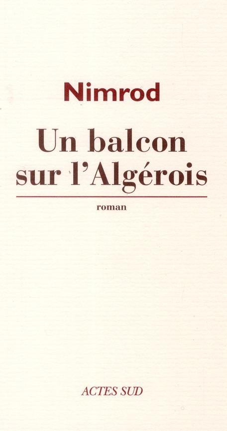 Un Balcon Sur L'Algerois
