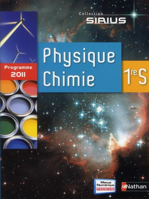 Sirius; Physique-Chimie ; 1ere ; Livre De L'Eleve (Edition 2011)