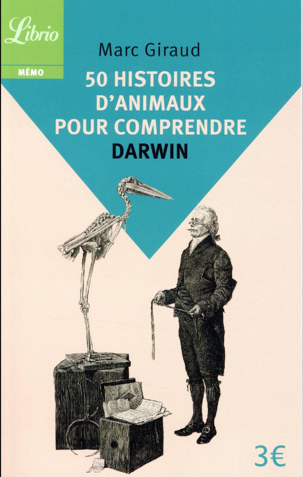 50 histoires d'animaux pour comprendre darwin