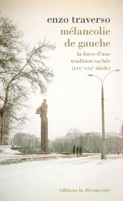 MELANCOLIE DE GAUCHE