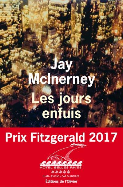 jours enfuis (Les) | McInerney, Jay. Auteur