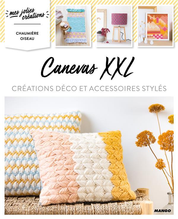 Canevas XXL : créations déco et accessoires stylés | Pironon, Agnès. Auteur