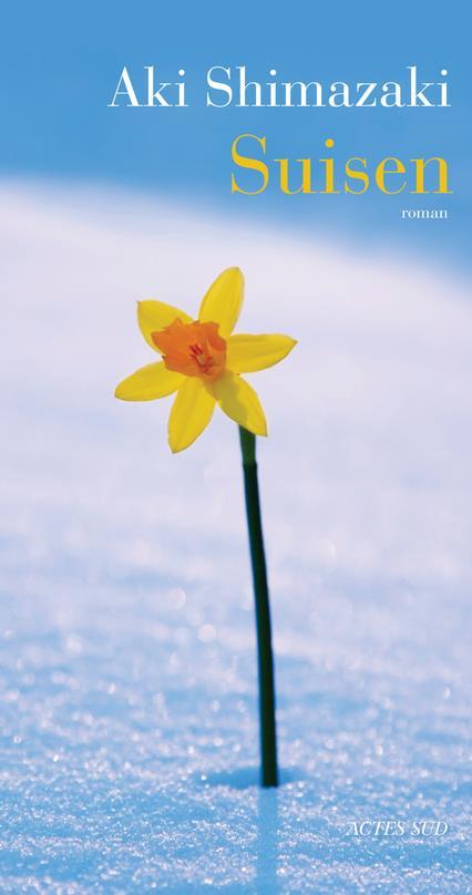 Suisen : roman | Shimazaki, Aki. Auteur