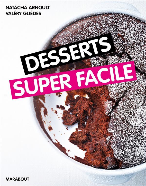 Desserts super facile