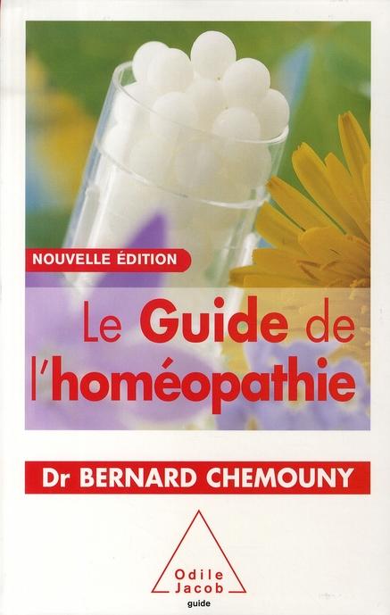 Le Guide De L'Homeopathie (Edition 2008)