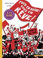 Couverture de Tous en grève ! tous en rêve ! le mois de mai 1968