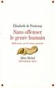 SANS OFFENSER LE GENRE HUMAIN : REFLEXIONS SUR LA CAUSE ANIMALE