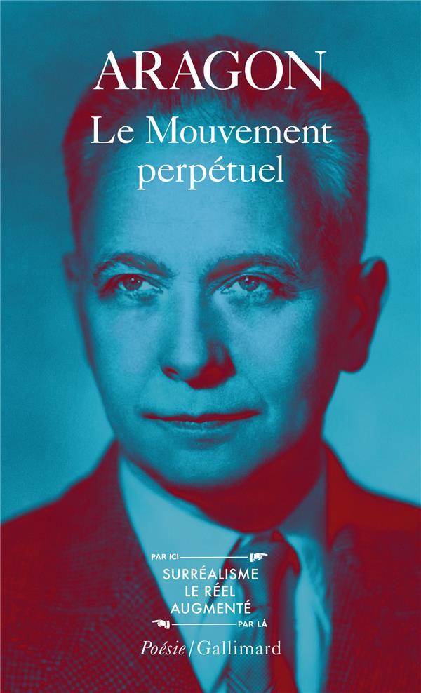 Le Mouvement Perpetuel / Ecritures Automatiques / Feu De Joie