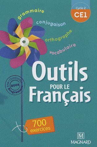 Outils Pour Le Francais; Ce1 ; Cycle 2 ; Livre De L'Eleve (Edition 2008)
