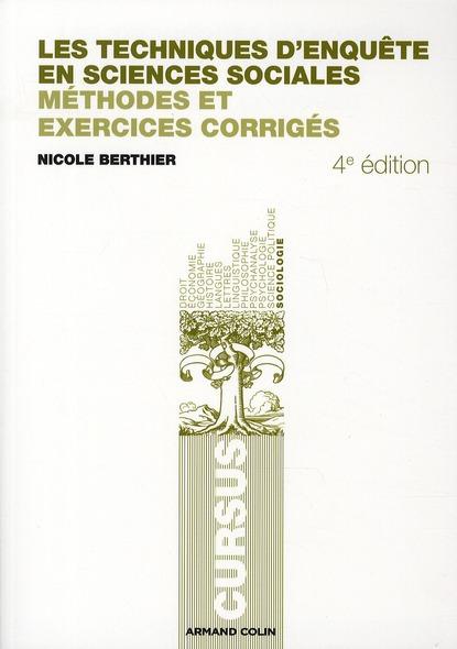 Les Techniques D'Enquete En Sciences Sociales ; Methode Et Exercices Corriges (4e Edition)