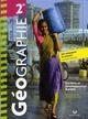 Géographie ; 2nde ; livre de l'élève