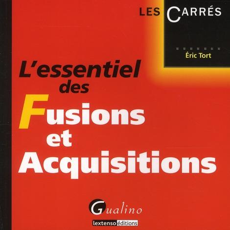 L'Essentiel Des Fusions Et Acquisitions
