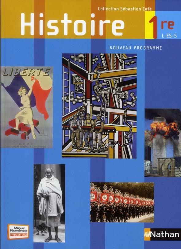 Histoire ; 1ere L-Es-S ; Livre De L'Eleve (Edition 2011)