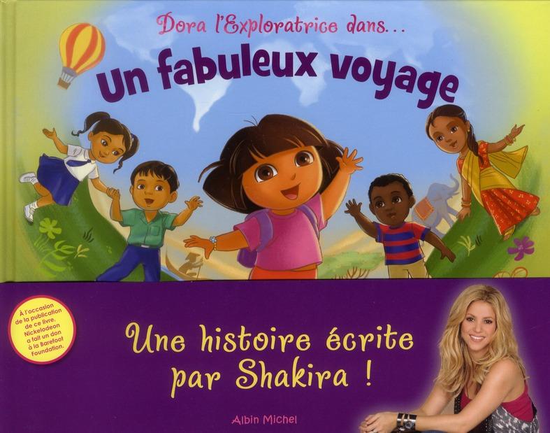 Shakira, Un Fabuleux Voyage