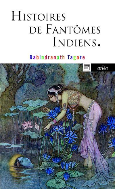 HISTOIRES DE FANTOMES INDIENS