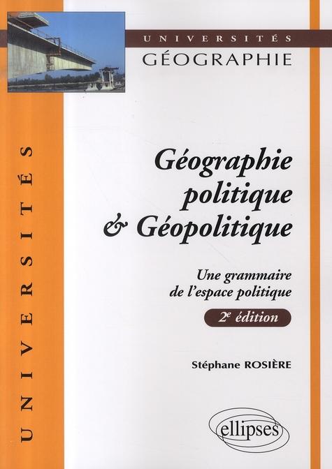 Geographie Politique Et Geopolitique (2e Edition Mise A Jour)