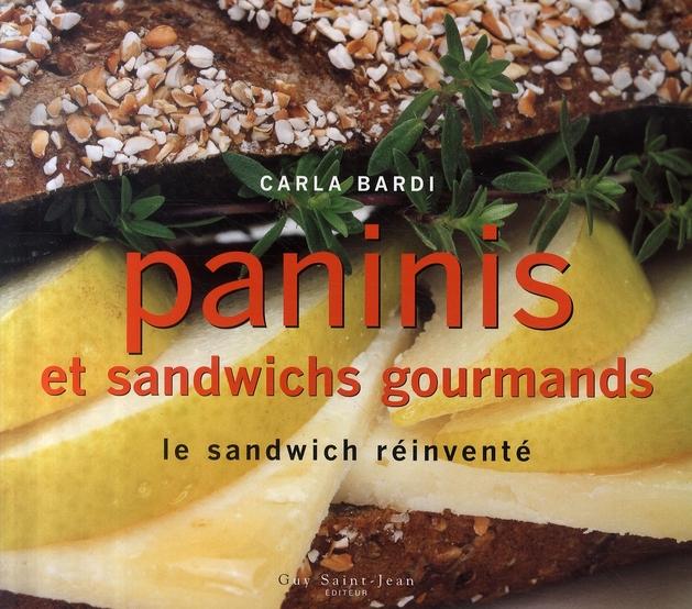 Paninis Et Sandwichs Gourmands
