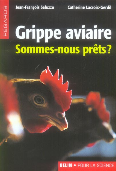 Grippe Aviaire: Sommes-Nous Prets ?