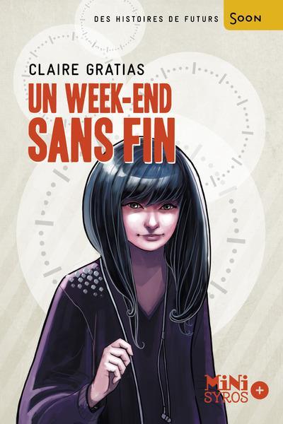 week-end sans fin (Un) / Claire Gratias | Gratias, Claire (1964-....)