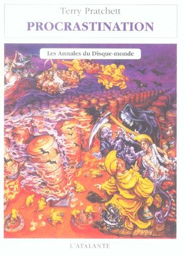 Les Annales Du Disque-Monde T.27 ; Procrastination