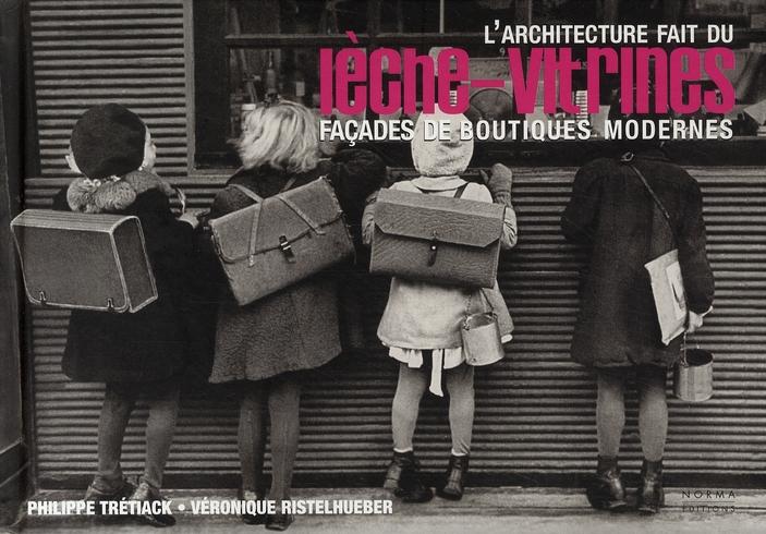Leche-Vitrines ; Facades De Boutiques Modernes