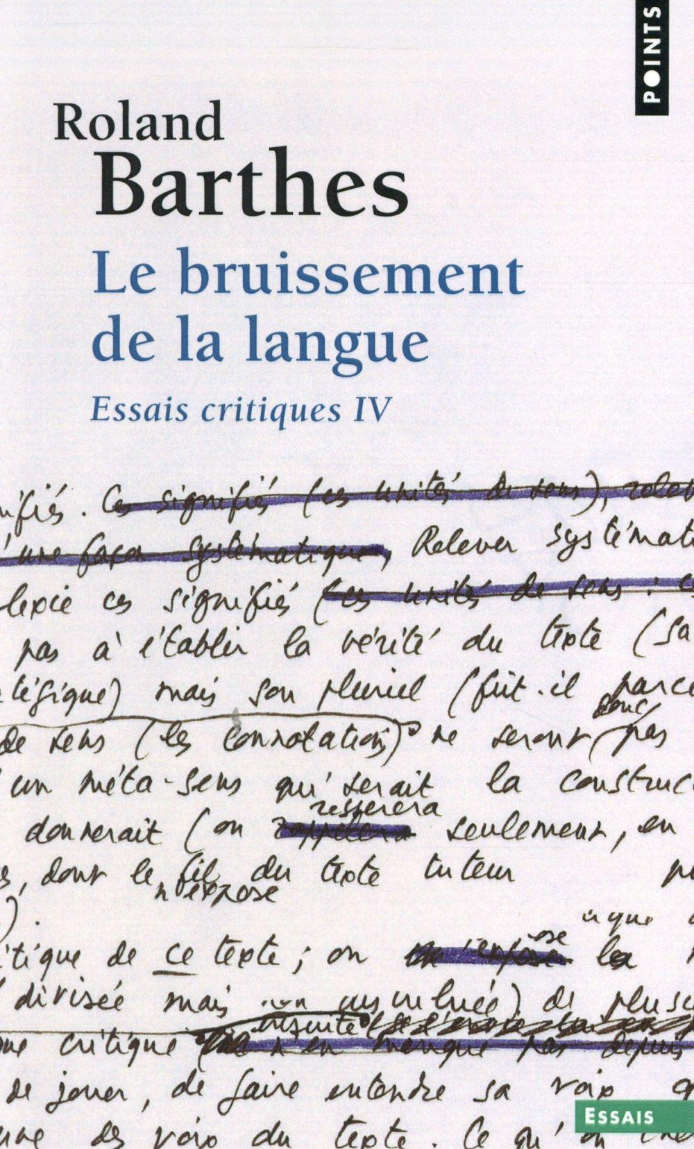 Le bruissement de la langue ; essais critiques t.4