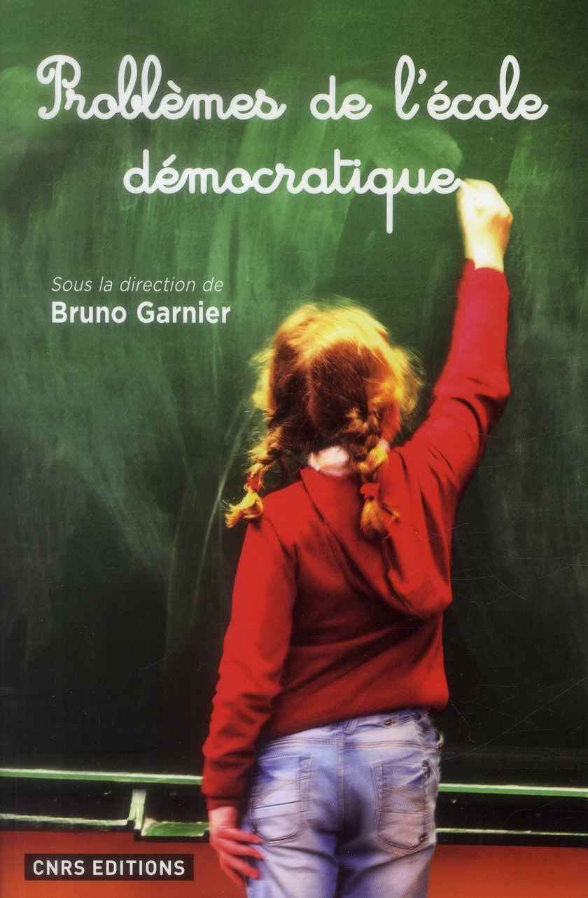 PROBLEMES DE L'ECOLE DEMOCRATIQUE