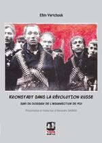 Couverture de Kronstadt dans la révolution russe ; dossier de l'insurrection de 1921