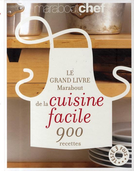 Le Grand Livre Marabout De La Cuisine Facile