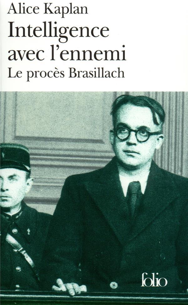 INTELLIGENCE AVEC L'ENNEMI (PROCES BRASILLACH)