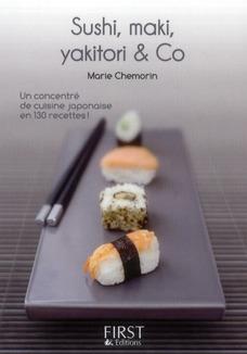 Le Petit Livre De Cuisine; De Sushi, Maki, Yakitori And Co