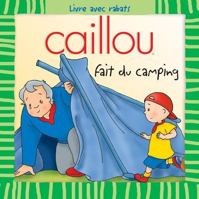 Caillou Decouvre; Caillou Fait Du Camping
