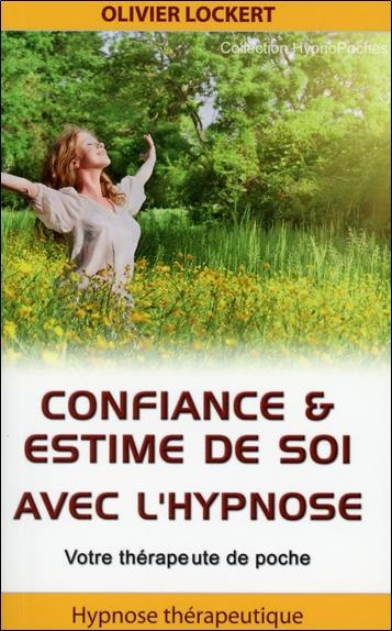 Confiance Et Estime De Soi Avec L'Hypnose