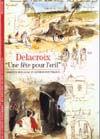 DELACROIX, UNE FETE POUR L'OEIL