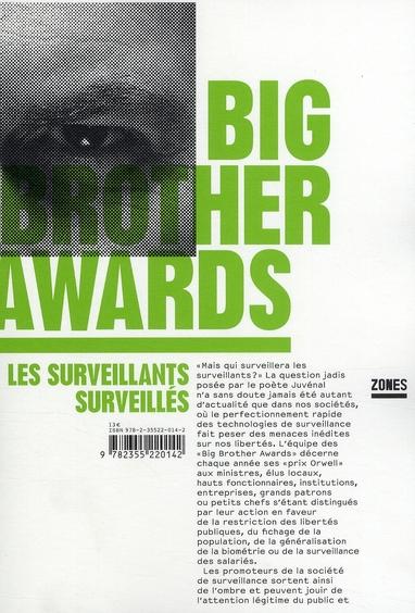 BIG BROTHER AWARDS, LES SURVEILLANTS SURVEILLES