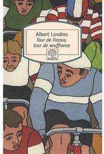 Couverture de Tour de France, tour de souffrance