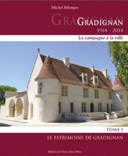 Patrimoine de Gradignan (Le) | Bélanger, Michel. Auteur