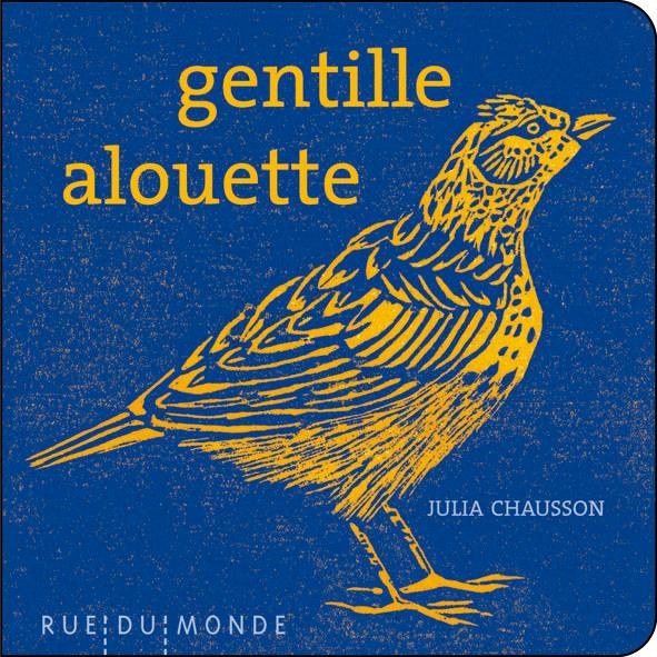 Gentille alouette / Julia Chausson   Chausson, Julia (1977-)
