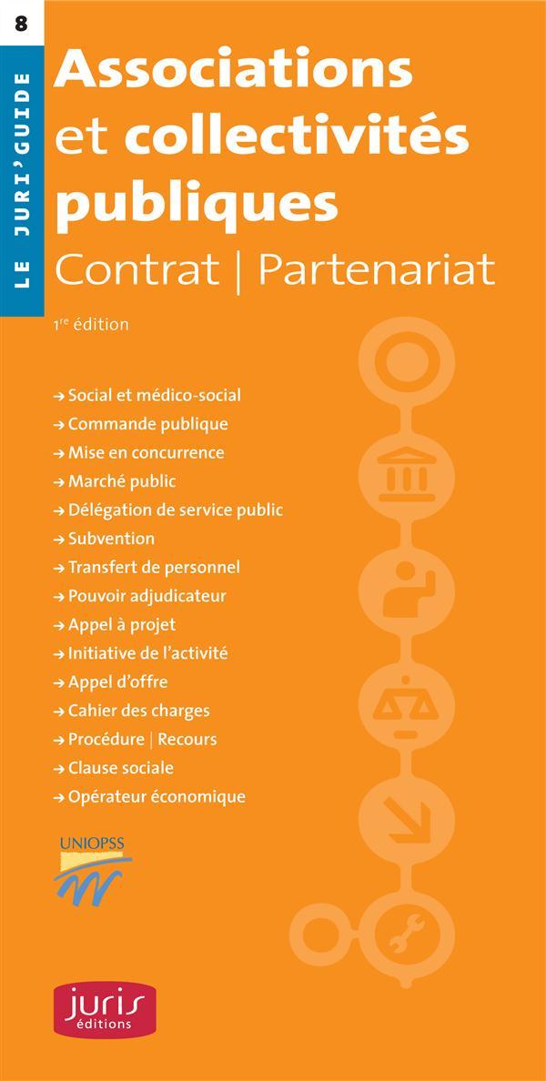 Associations Et Collectivites Publiques ; Contrat ; Partenariat (1e Edition)