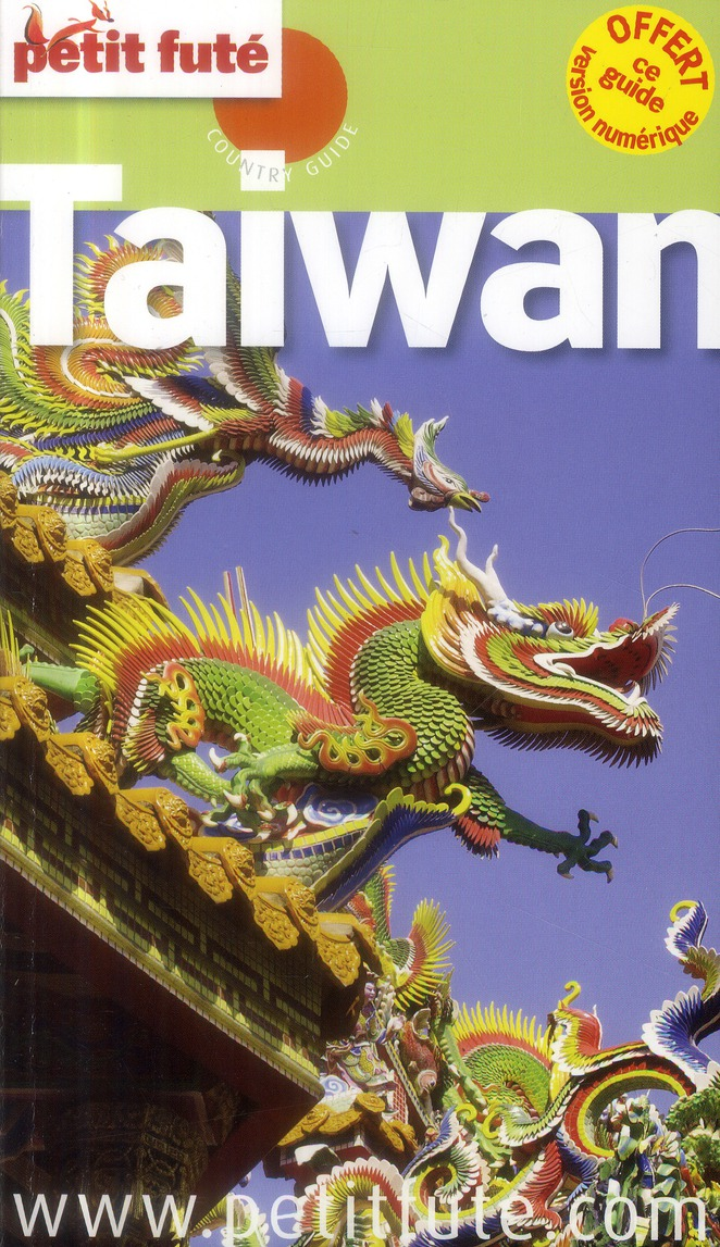 Guide Petit Fute ; Country Guide; Taiwan (Edition 2013)