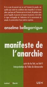 Couverture de Manifeste de l'anarchie ; au fait ! au fait ! interprétation de l'idée de démocratie