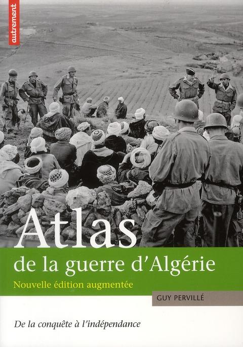 ATLAS DE LA GUERRE D'ALGERIE