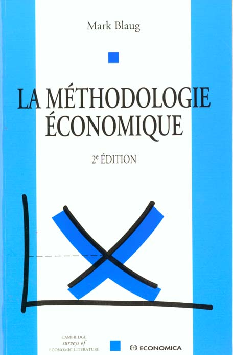 La Methodologie Economique